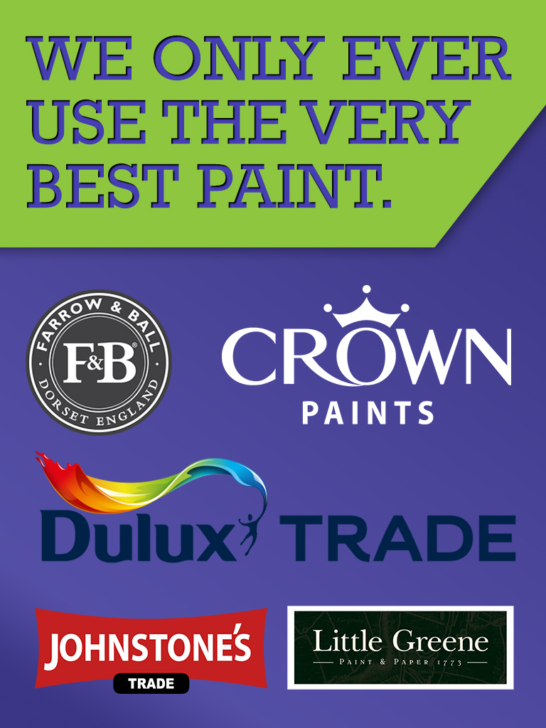 We only ever use the best paint, finest materials, best materials, good quality,